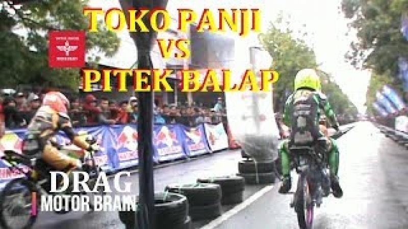 ADU CEPAT TEAM TOKO PANJI VS PITEK BALAP - VIDEO DRAG BIKE
