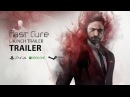 Past Cure Launch Trailer PS4 XBox PC
