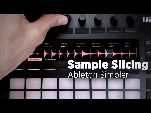 Mad Zach: Slicing With Ableton 9.7's New Simpler