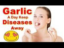 A Single Bulb of Garlic a Day, Keep Diseases Away | 5 Surprising Health Benefits Of Garlic