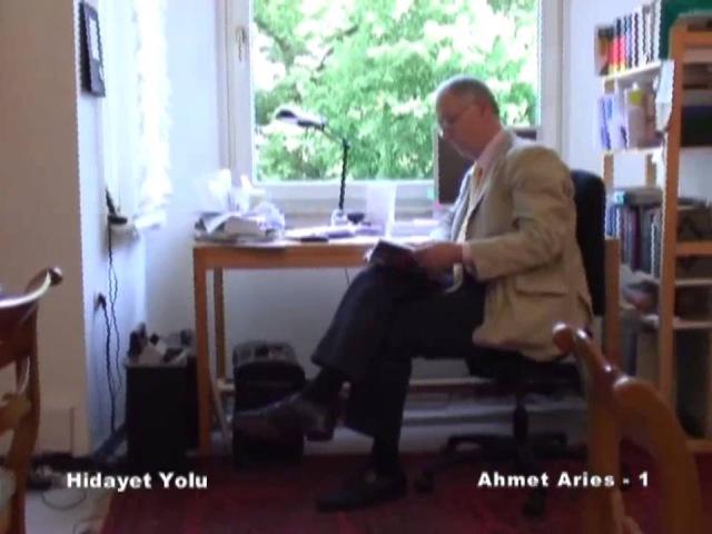 NASIL MUSLUMAN OLDU - HIDAYET YOLU - AHMET ARIES 1