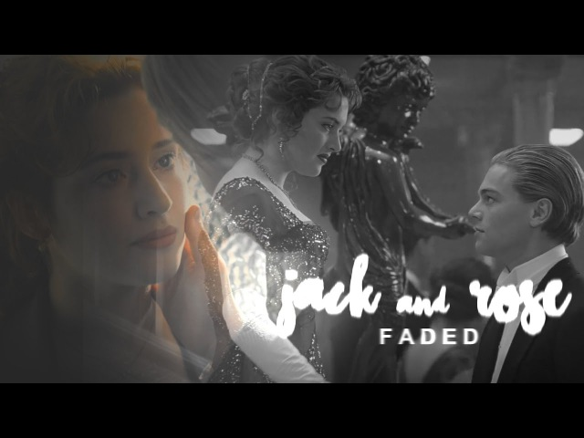 Jack and Rose [Titanic] || Where Are You Now? (FOR NAOMI)