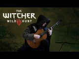 The Witcher 3 Wild Hunt - The Vagabond (Acoustic Classical Guitar Fingerstyle Cover)