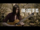 The Last Of Us Guitar Piano Tin Whistle Cover
