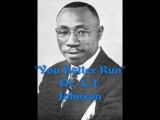 You Better Run - Dr C J Johnson
