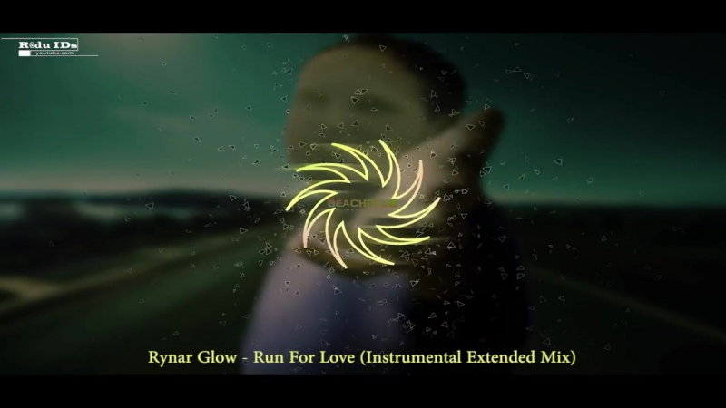 Rynar Glow - Run For Love (Instrumental Extended Mix).mp4