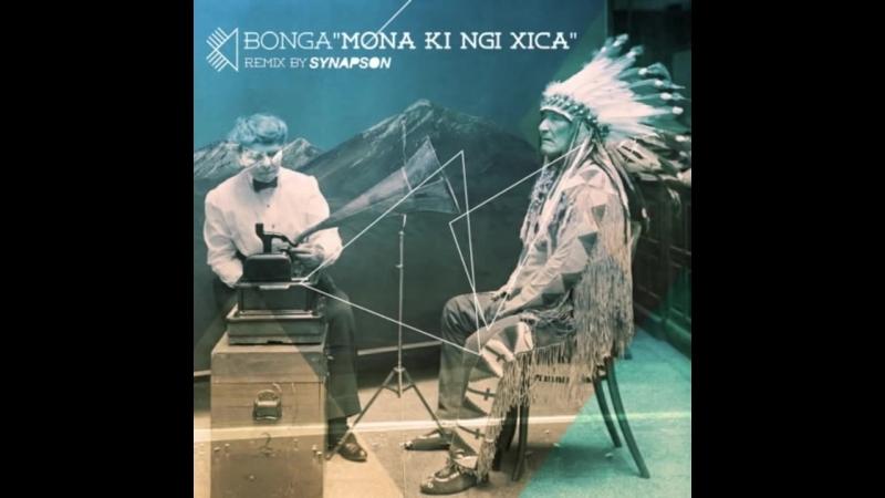 Bonga - mona ki ngi xica (Synapson remix).mp4