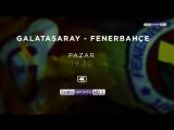 Galatasaray vs Fenerbahce (promo)
