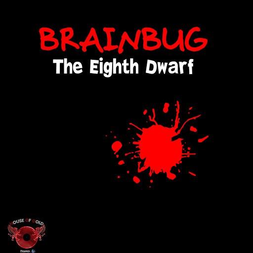 Brainbug альбом The Eighth Dwarf