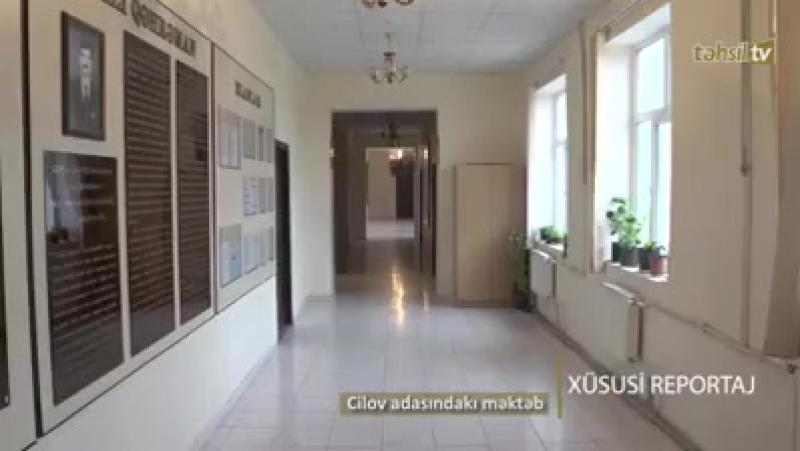 Çilov adasındakı məktəbdən xüsusi reportaj.
