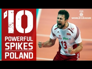 TOP 10 The Most Powerful Volleyball Spikes - Poland - FIVB Volleyball World League 2017