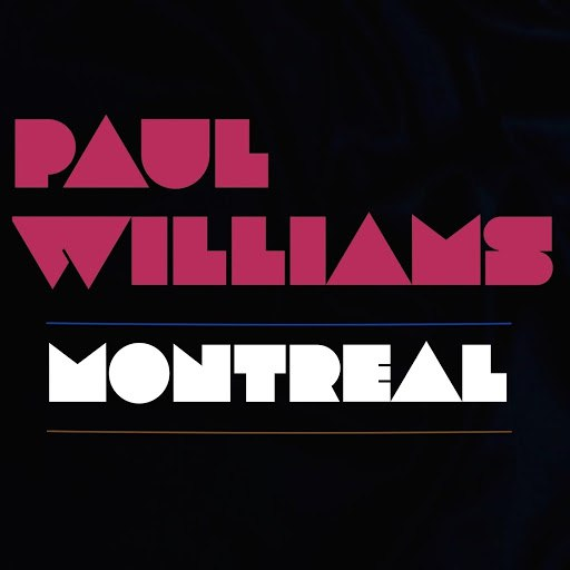 Paul Williams альбом Montreal