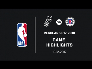 Spurs vs clippers highlights (19.12.2017)