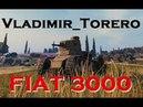 FIAT 3000 - Танк одного боя - Гайд