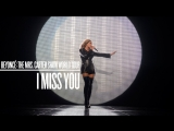 Beyonc - I Miss You (Live at The Mrs. Carter Show World Tour)