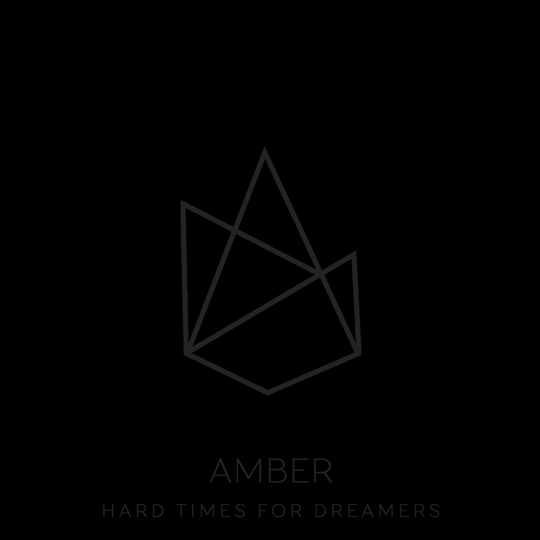 Amber - Hard Times For Dreamers [EP] (2018)
