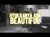 Hyuk & Anya Kim – Monsta X – Beautiful (acoustic vocal cover)