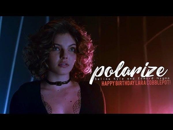 Selina Kyle Polarize「w Spellbound」HBD Lara Cobblepot