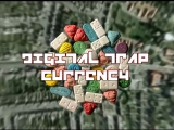 DJ Smokey - Digital Trap Currency ⁄ Plankton N Protein
