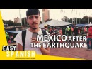 Mexico after the earthquake   Easy Spanish 66
