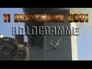 11 septembre 2001 - Les avions qui ont percutés les tours sont des hologrammes