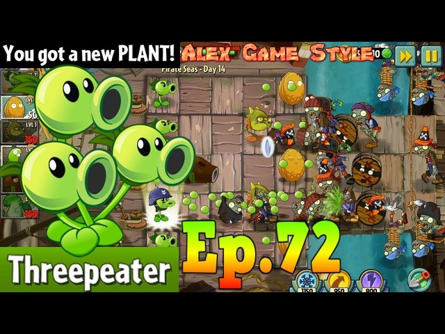Plants vs. Zombies 2 || Got a New Plant Threepeater || Pirate Seas Day 14 (Ep.72)