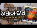 [ Radiohead ] In Rainbows - Ukulele Medley