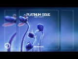 Platinum Doug - Don't Stop It (Original Club Mix)