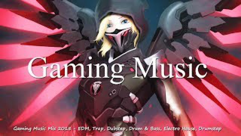 Gaming Music Mix 2018 🔥 EDM, Trap, Dubstep, Drum Bass, Electro House, Drumstep