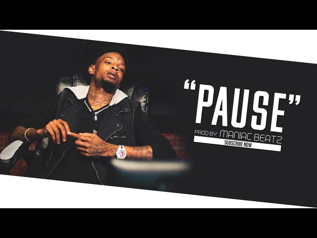 (FREE) 21 Savage - PAUSE Type Beat 2018 | Free Trap Beat [Prod By: Maniac Beatz]