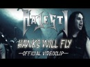 Majesty Hawks Will Fly official video