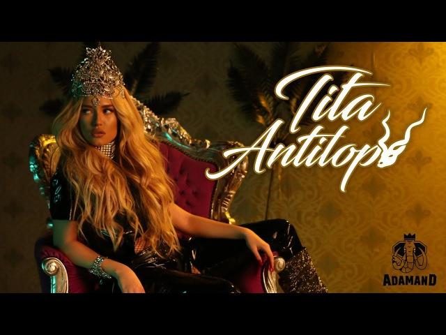 TITA - ANTILOPA [Official 4K Video] » Freewka.com - Смотреть онлайн в хорощем качестве