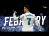 Cristiano Ronaldo - February 2018 ● Best Skills & All Goals HD