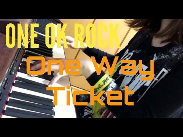 ONE OK ROCK One Way Ticket 耳コピ