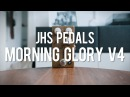 JHS Pedals Morning Glory V4 with Red Remote demo