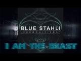 Blue Stahli - I Am The Beast