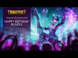 SMITE - Happy Birthday Bundle - Available for a Limited Time