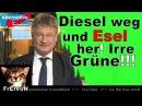 Diesel weg Esel her Irre Grüne Meuthen zum Diesel Urteil * HD