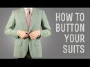 How To Button A Suit, Jacket, Blazer, Vest, Overcoat, Tuxedo - Mens Suits Buttoning Guide