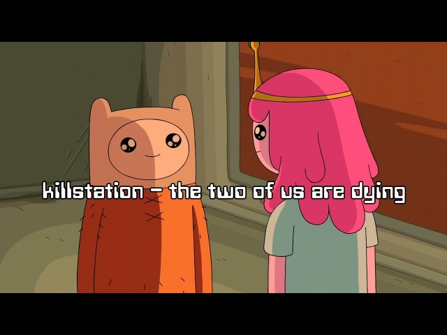 Killstation – the two of us are dying / Перевод / Rus Subs