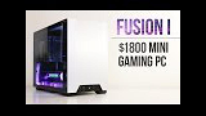Fusion I - $1800 Mini ITX Gaming PC Build