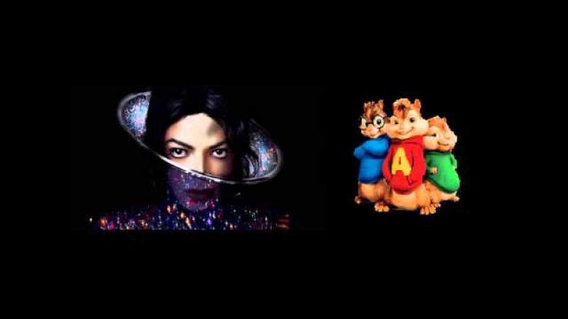 Michael Jackson - XSCAPE (Official 2014 Chipmunks Version)