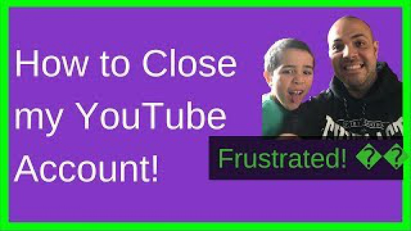 How to Close my Youtube Account: Up to Date Step by Step (2018)