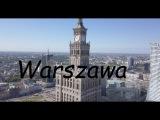 Варшава с высоты птичьего полёта. Съемка с квадрокоптера DJI Mavic PRO.