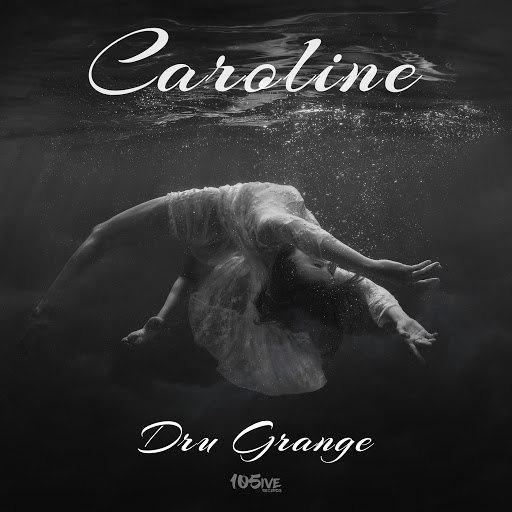 Dru альбом Caroline