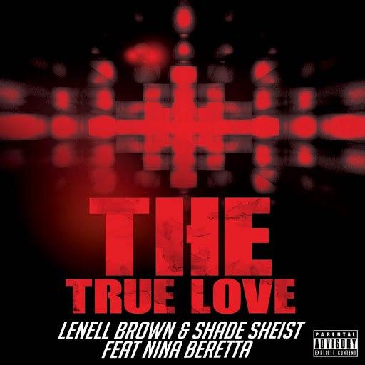 Shade Sheist альбом The True Love (Explicit)