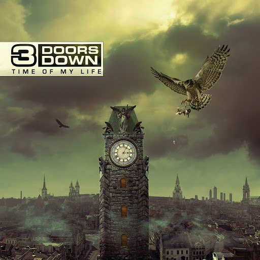3 Doors Down альбом Time Of My Life