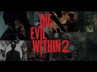 Жло внутри   Прохождение The Evil Within 2 #3