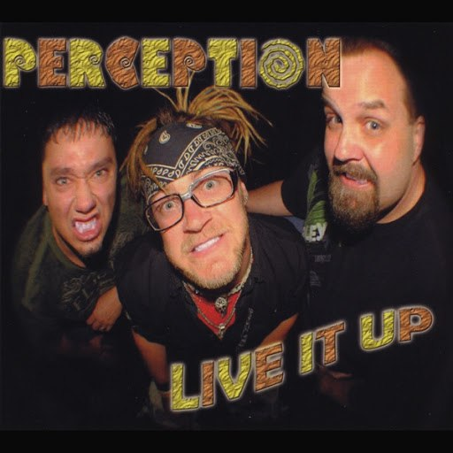Perception альбом Live It Up