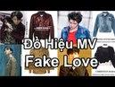 Bóc giá trang phục hàng hiệu của BTS trong MV Fake Love